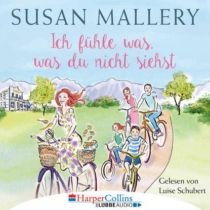 Susan Mallery Ich fühle was, was du nicht siehst - Fool's Gold, Teil 2 (Ungekürzt) susan mallery mistelzweig und weihnachtsküsse fool s gold novelle ungekürzt