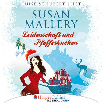 Susan Mallery Leidenschaft und Pfefferkuchen - Fool's Gold Novelle (Ungekürzt) susan mallery mistelzweig und weihnachtsküsse fool s gold novelle ungekürzt