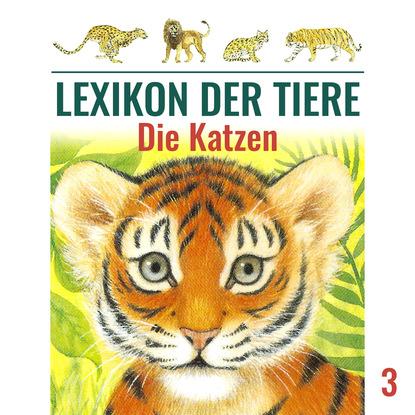 Mik Berger Lexikon der Tiere, Folge 3: Die Katzen недорого