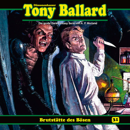 A. F. Morland Tony Ballard, Folge 31: Brutstätte des Bösen недорого
