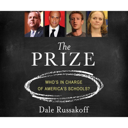 Dale Russakoff The Prize - Who's in Charge of America's Schools? (Unabridged) диван dale