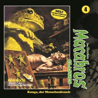 Фото - Dan Shocker Macabros - Classics, Folge 4: Konga, der Menschenfrosch dan shocker macabros classics folge 6 der horror trip