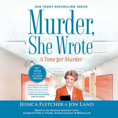 Jon Land A Time for Murder - Murder, She Wrote, Book 50 (Unabridged) jon land the murder of twelve murder she wrote book 51 unabridged