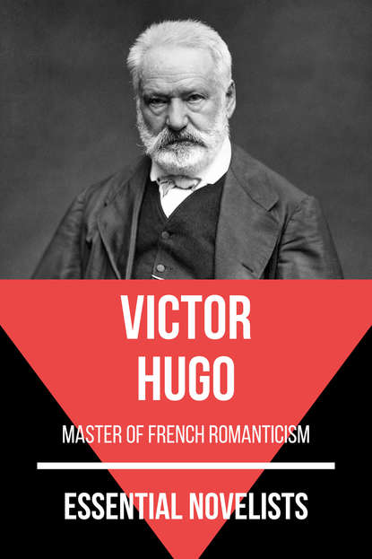 Victor Hugo Essential Novelists - Victor Hugo the world famous bilingual chinese and english version famous fiction notre dame de paris