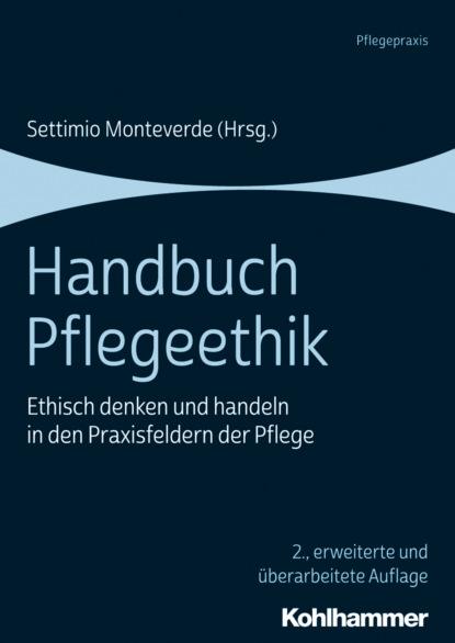 Группа авторов Handbuch Pflegeethik c graupner wie lieblich sind die fusse derer gwv 1161 27