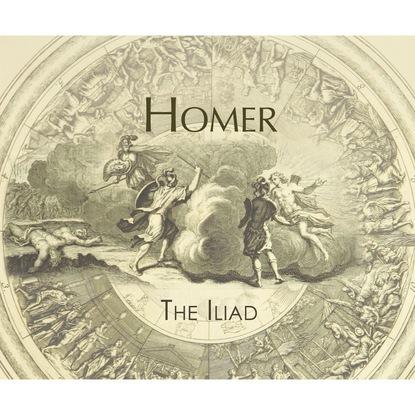 Homer The Iliad (Unabridged) homer the iliad of homer done into english prose