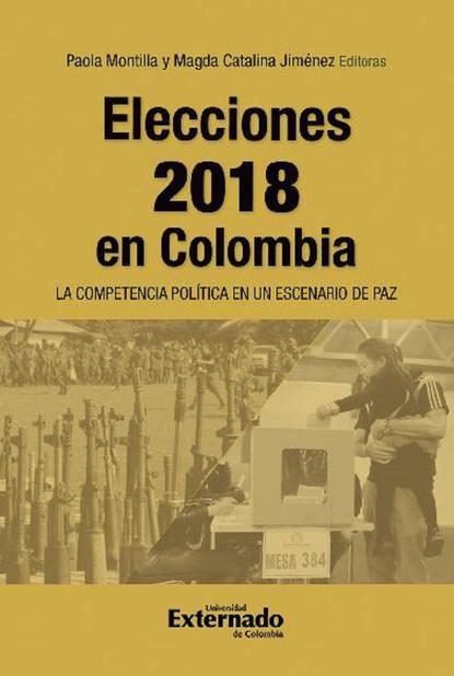 Varios autores Elecciones 2018 en Colombia недорого