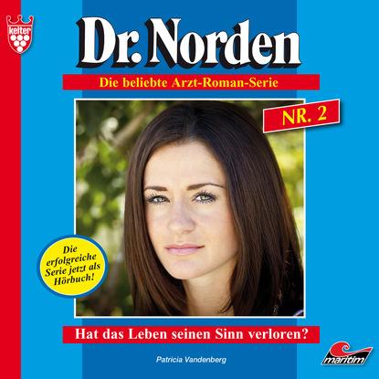 Dr. Norden, Folge 2: Hat das Leben seinen Sinn verloren?
