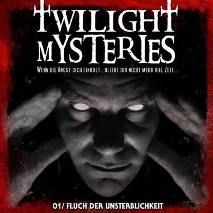 Erik Albrodt Twilight Mysteries, Folge 1: Fluch der Unsterblichkeit thomas herold wege zur unsterblichkeit