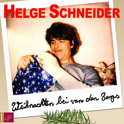 Helge Schneider Weihnachten bei van den Bergs недорого
