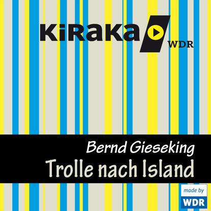 Фото - Bernd Gieseking Kiraka, Die Trolle nach Island fabian kainka das franzis starterpaket arduino micro