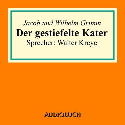 Jacob Grimm Der gestiefelte Kater недорого