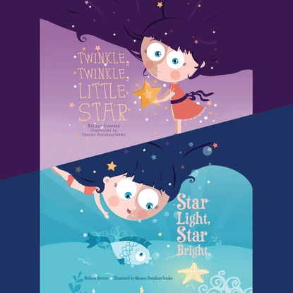 Melissa Everett Twinkle, Twinkle, Little Star / Star Light, Star Bright (Unabridged) barbara cartland the star of love