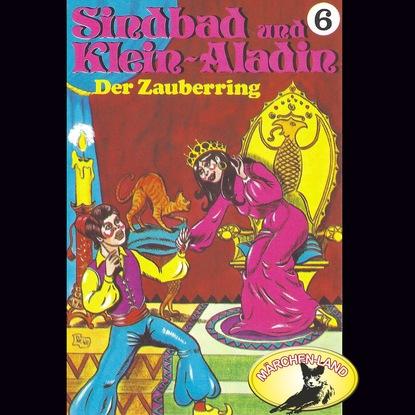 Rolf Ell Sindbad und Klein-Aladin, Folge 6: Der Zauberring недорого