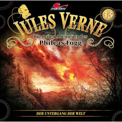 Marc Freund Jules Verne, Die neuen Abenteuer des Phileas Fogg, Folge 13: Der Untergang der Welt marc freund jules verne die neuen abenteuer des phileas fogg folge 15 die schwimmende stadt