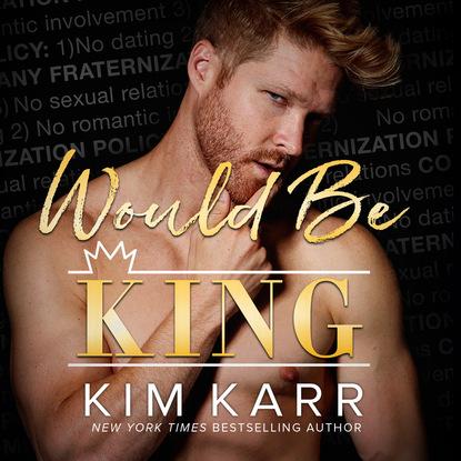 Kim Karr Would Be King (Unabridged) kim karr would be king unabridged