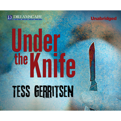 Under the Knife (Unabridged)