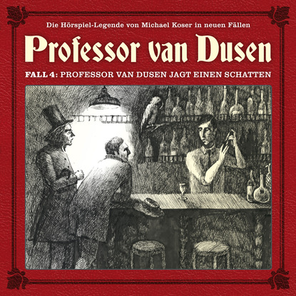 Bodo Traber Professor van Dusen, Die neuen Fälle, Fall 4: Professor van Dusen jagt einen Schatten stefan schwinn käpt´n donnerpaule jagt die limodiebe