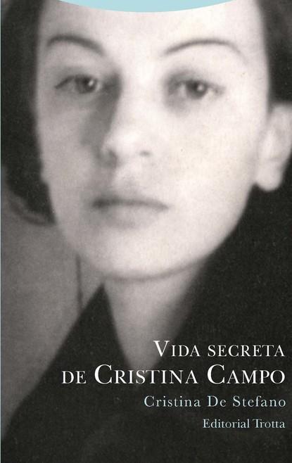 Фото - Cristina De Stefano Vida secreta de Cristina Campo bertrando spaventa la filosofia italiana nelle sue relazioni con la filosofia europea