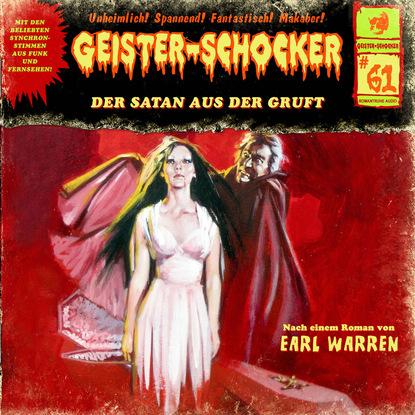 Earl Warren Geister-Schocker, Folge 61: Der Satan aus der Gruft earl warren geister schocker folge 72 monster aus dem eis