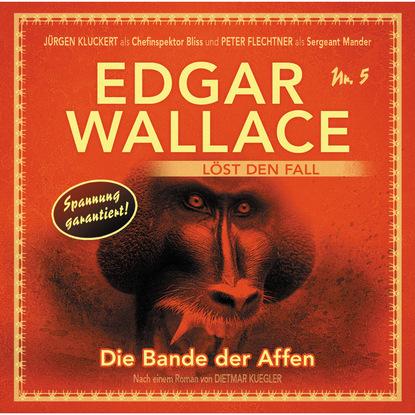 Dietmar Kuegler Edgar Wallace - Edgar Wallace löst den Fall, Nr. 5: Die Bande der Affen недорого