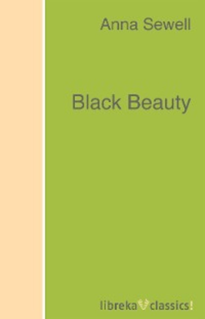 Anna Sewell Black Beauty sewell a black beauty reader книга для чтения