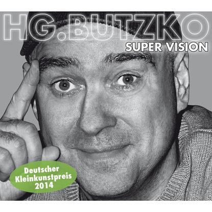 Фото - HG. Butzko HG. Butzko, Super Vision hg