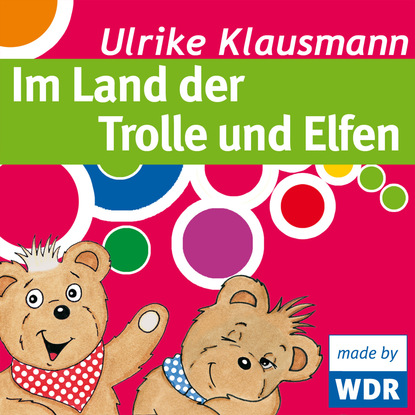 Ulrike Klausmann Bärenbude, Im Land der Trolle und Elfen ulrike schäfer liebesgedichte für die handtasche