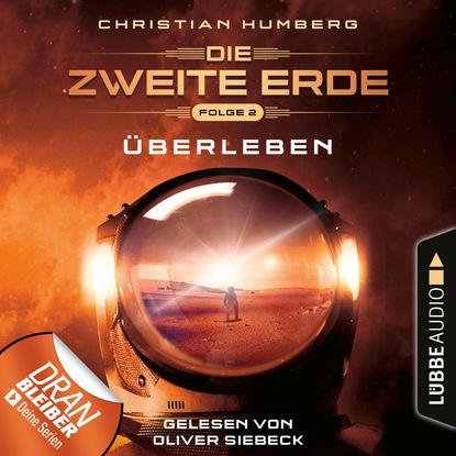 Christian Humberg Mission Genesis - Die zweite Erde, Folge 2: Überleben (Ungekürzt) недорого