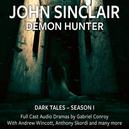 John Sinclair John Sinclair Demon Hunter - Dark Tales, Season 1, Episode 01. Jun недорого