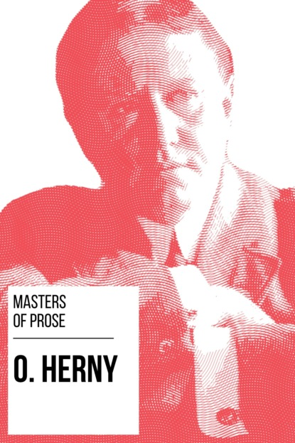 О. Генри Masters of Prose - O. Henry henry o collected short stories xiii the moment of victory no story he also serves