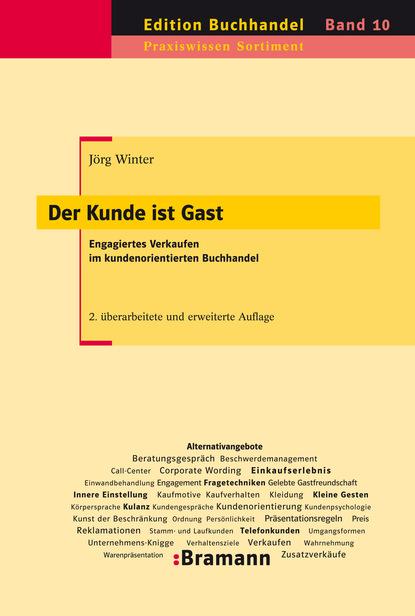 Jörg Winter Der Kunde ist Gast gisela schlüter per k mit highspeed zum erfolg im business