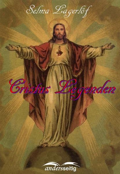 Selma Lagerlöf Christus Legenden ignatius aurelius fessler die geschichten der ungern und ihrer landsassen t 5