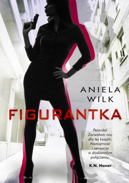 Aniela Wilk Figurantka