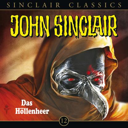 Jason Dark John Sinclair - Classics, Folge 12: Das Höllenheer jason dark john sinclair folge 2000 das höllenkreuz