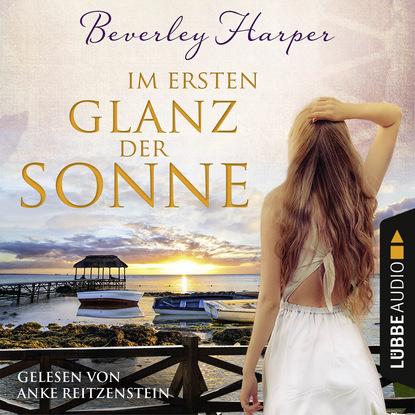 Beverley Harper Im ersten Glanz der Sonne