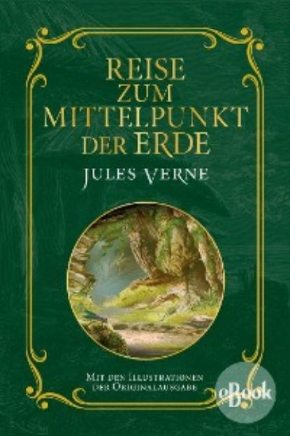 jules verne reise um die erde in 80 tagen Jules Verne Reise zum Mittelpunkt der Erde