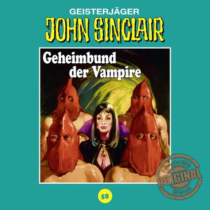 Jason Dark John Sinclair, Tonstudio Braun, Folge 58: Geheimbund der Vampire jason dark john sinclair tonstudio braun folge 23 der leichenbrunnen