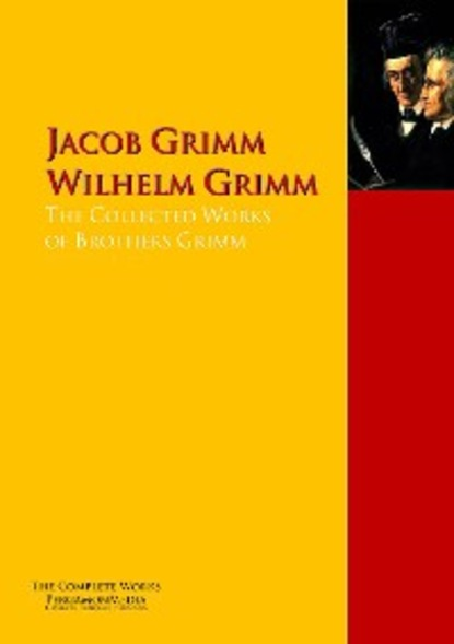 Jacob Grimm The Collected Works of Brothers Grimm цена 2017