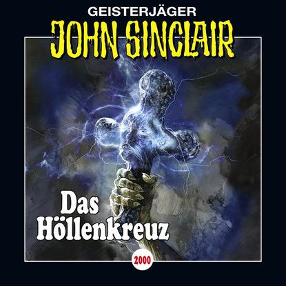 Jason Dark John Sinclair, Folge 2000: Das Höllenkreuz jason dark john sinclair folge 2000 das höllenkreuz