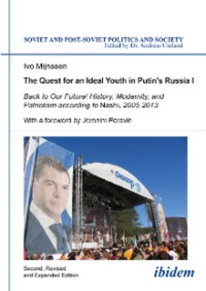 Ivo Mijnssen The Quest for an Ideal Youth in Putin's Russia I the genius book i youth