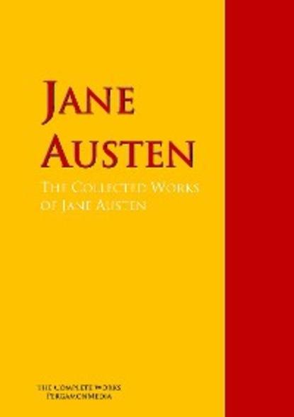 jane austen sense and sensibility Джейн Остин The Collected Works of Jane Austen