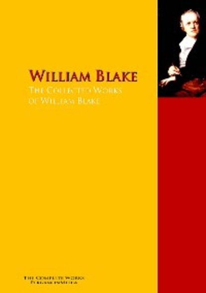 Фото - William Blake The Collected Works of William Blake уильям блейк the marriage of heaven and hell