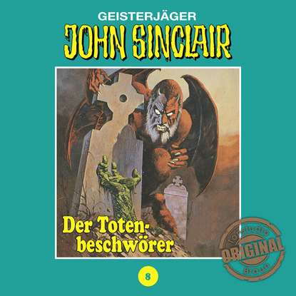 Jason Dark John Sinclair, Tonstudio Braun, Folge 8: Der Totenbeschwörer jason dark john sinclair tonstudio braun folge 2 der schwarze henker