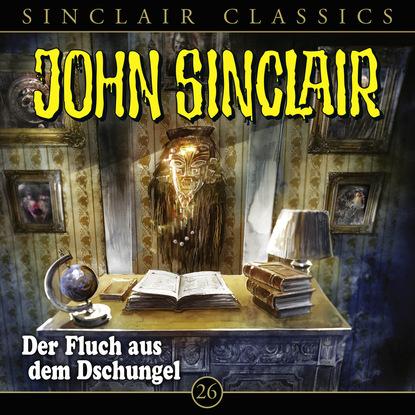 Jason Dark John Sinclair - Classics, Folge 26: Der Fluch aus dem Dschungel jason dark john sinclair classics folge 29 der hexenclub