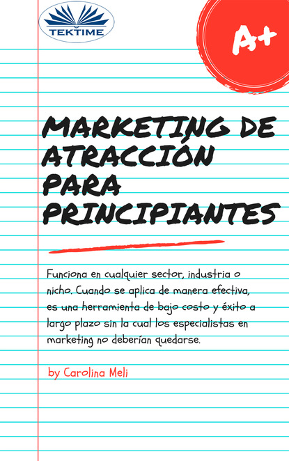 Carolina Meli Marketing De Atracción Para Principiantes недорого