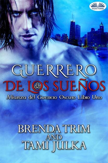 Brenda Trim Guerrero De Los Sueños brenda trim la vendetta di suvi