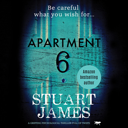 Фото - Stuart Candlish James Apartment 6 - A Gripping Psychological Thriller Full of Twists (Unabridged) l g davis the midnight wife a gripping psychological thriller unabridged