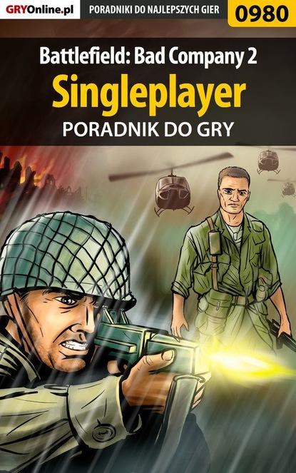 Przemysław Zamęcki Battlefield: Bad Company 2 maciej jałowiec battlefield bad company