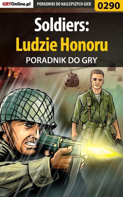 Фото - Daniel Sodkiewicz «Kull» Soldiers: Ludzie Honoru sophia james ostatnia misja sir gabriela